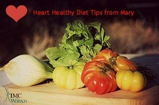 Heart Healthy Diet Tips from Registered Dietitian Mary Atkinson